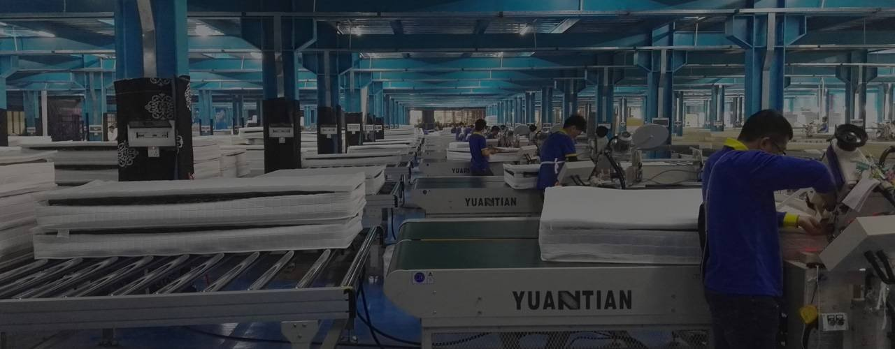 YUANTIAN AUTOMATIC MATTRESS<br>PRODUTION LINE SOLUTIONS EXPERTS